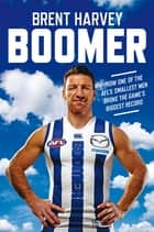 Boomer ebook by Brent Harvey