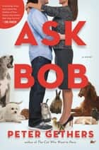 Ask Bob ebook by Peter Gethers