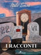 I racconti ebook by Italo Svevo