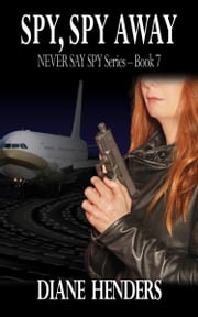 Spy, Spy Away ebook by Diane Henders