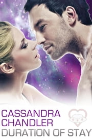 Duration of Stay - The Department of Homeworld Security, #6 ebook by Cassandra Chandler