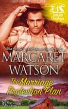 The Marriage Protection Plan ebook by Margaret Watson
