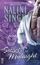 Secrets at Midnight ebook by Nalini Singh