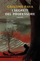 I segreti del professore (Nero Rizzoli) eBook by Cristina Rava