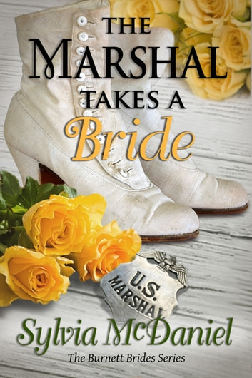 The Marshal Takes a Bride ebook by Sylvia McDaniel