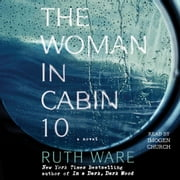 The Woman in Cabin 10 audiobook by Ruth Ware