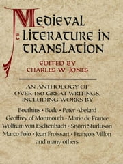 Medieval Literature in Translation ebook by Charles W. Jones
