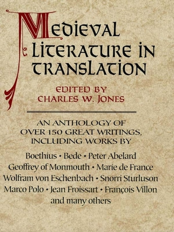 Medieval Literature in Translation ebook by