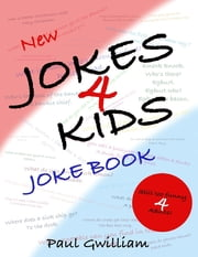 New Jokes4Kids Joke Book ebook by Paul Gwilliam