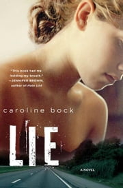 LIE ebook by Caroline Bock