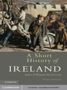 A Short History of Ireland ebook by John O'Beirne Ranelagh