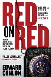 Red on Red - A Novel ebook by Edward Conlon