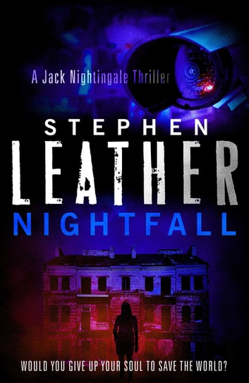 Nightfall - The 1st Jack Nightingale Supernatural Thriller ebook by Stephen Leather