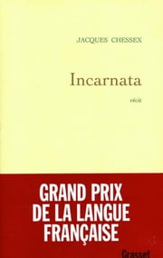 Incarnata ebook by Jacques Chessex
