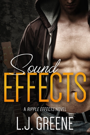 Sound Effects ebook by LJ Greene