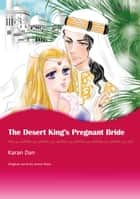 THE DESERT KING'S PREGNANT BRIDE (Mills & Boon Comics) - Mills & Boon Comics ebook by Annie West, Karan Dan