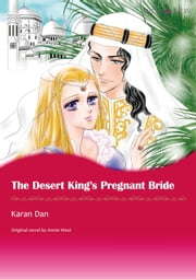 THE DESERT KING'S PREGNANT BRIDE (Mills & Boon Comics) - Mills & Boon Comics ebook by Annie West