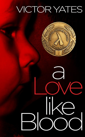 A Love Like Blood ebook by Victor Yates