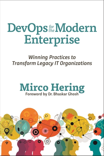 Devops For The Modern Enterprise Ebook By Mirco Hering