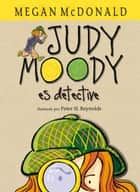 Judy Moody es detective ebook by Megan McDonald