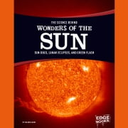 Science Behind Wonders of the Sun, The - Sun Dogs, Lunar Eclipses, and Green Flash audiobook by Suzanne Garbe