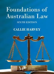 Foundations of Australian Law ebook by Callie Harvey