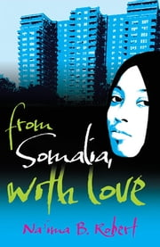 From Somalia with Love ebook by Na'ima B. Robert