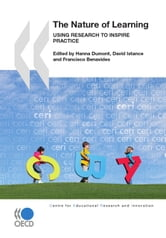 The Nature of Learning - Using Research to Inspire Practice ebook by Collective