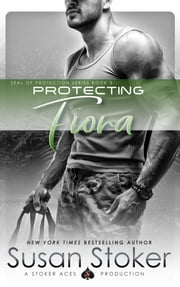 Protecting Fiona - Navy SEAL/Military Romance ebook by Susan Stoker