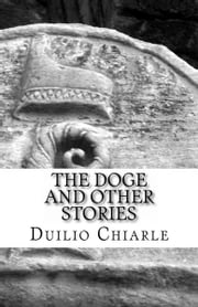 The Doge and other stories ebook by Duilio Chiarle