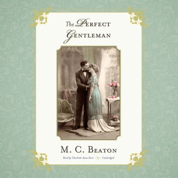 The Perfect Gentleman audiobook by M. C. Beaton