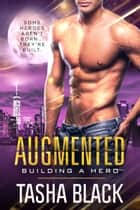 Augmented - Building a Hero (Book 2) ebook by