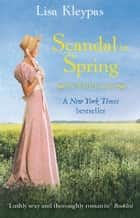 Scandal In Spring - Number 4 in series ebook by Lisa Kleypas