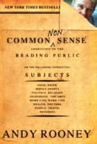 Common Nonsense ebook by Andy Rooney