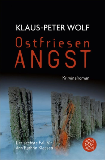 Ostfriesenangst - Kriminalroman ebook by Klaus-Peter Wolf