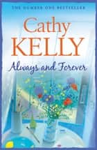 Always and Forever ebook by Cathy Kelly