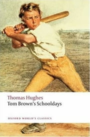 Tom Brown's Schooldays ebook by Thomas Hughes