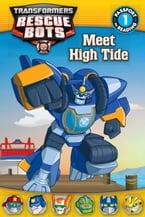Transformers Rescue Bots: Meet High Tide, Passport to Reading Level 1