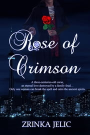 Rose of Crimson ebook by Zrinka Jelic