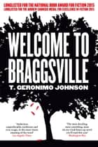 Welcome to Braggsville ebook by T Geronimo Johnson