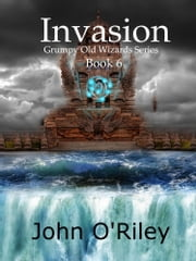 Invasion ebook by John O'Riley