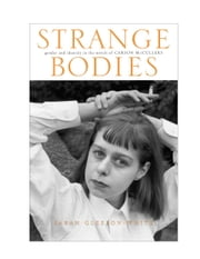 Strange Bodies - Gender and Identity in the Novels of Carson McCullers ebook by Sarah Gleeson-White