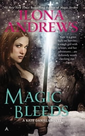 Magic Bleeds ebook by Ilona Andrews