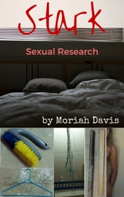 Stark Sexual Research ebook by Moriah Davis