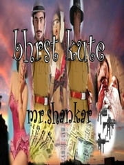 Bhrst Kute ebook by Mr. Shankar