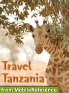 Travel Tanzania (Mobi Travel) ebook by MobileReference