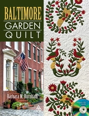 eBook Baltimore Garden Quilt ebook by Burnham, Barbara M
