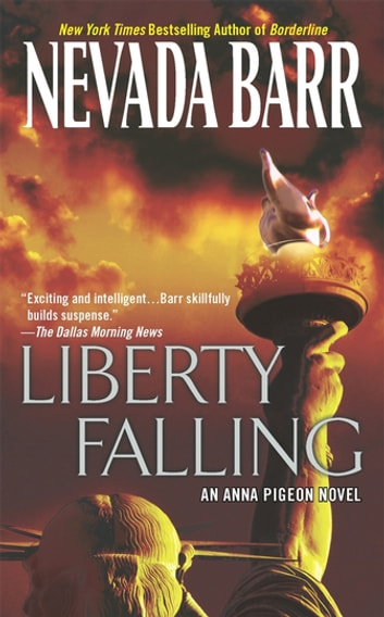 Liberty Falling (Anna Pigeon Mysteries, Book 7) - A thrilling mystery set in New York City ebook by Nevada Barr
