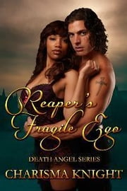 Reaper's Fragile Ego ebook by Charisma Knight