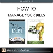 How to Manage Your Bills (Collection) ebook by Liz Weston